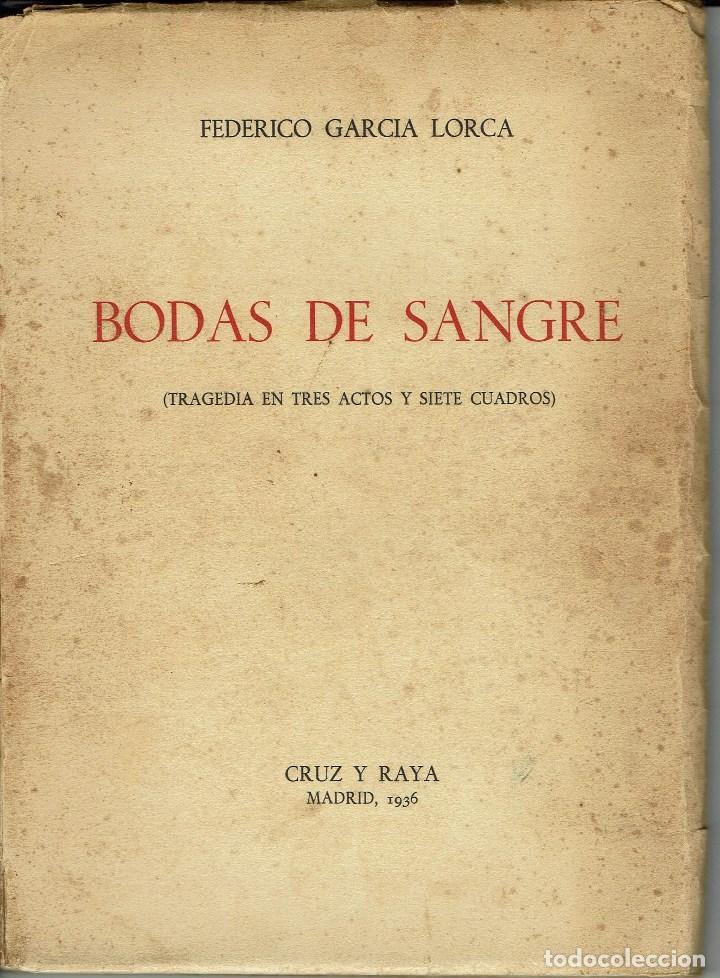 BODAS DE SANGRE, POR FEDERICO GARCÍA LORCA. AÑO 1936. (4.6) (Libros antiguos (hasta 1936), raros y curiosos - Literatura - Teatro)