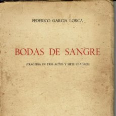 Libros antiguos: BODAS DE SANGRE, POR FEDERICO GARCÍA LORCA. AÑO 1936. (4.6). Lote 133428162