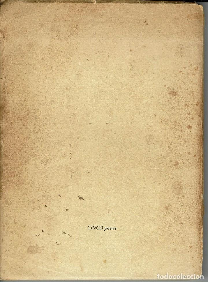 Libros antiguos: BODAS DE SANGRE, POR FEDERICO GARCÍA LORCA. AÑO 1936. (4.6) - Foto 3 - 133428162