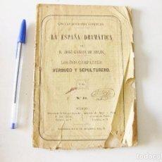 Libros antiguos: LA ESPAÑA DRAMÁTICA. JOSÉ GARCÍA DE SOLÍS. LOS DOS COMPADRES, VERDUGO Y SEPULTURERO.SALAMANCA 1867. Lote 133572218