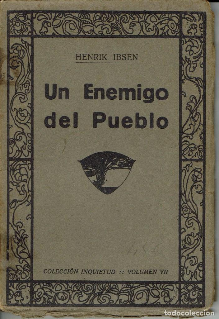 UN ENEMIGO DEL PUEBLO, POR HENRIK IBSEN. AÑO 1922. (5.6) (Libros antiguos (hasta 1936), raros y curiosos - Literatura - Teatro)