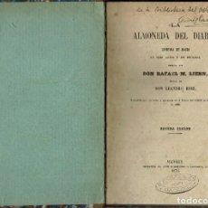 Libros antiguos: LA ALMONEDA DEL DIABLO, POR RAFAEL M. LIERN. AÑO 1876. (2.7). Lote 133986866