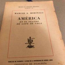 Libros antiguos: 1946 AMERICA EN EL TEATRO DE LOPE DE VEGA PEETENECIA DANIEL DEVOTO. Lote 134048806