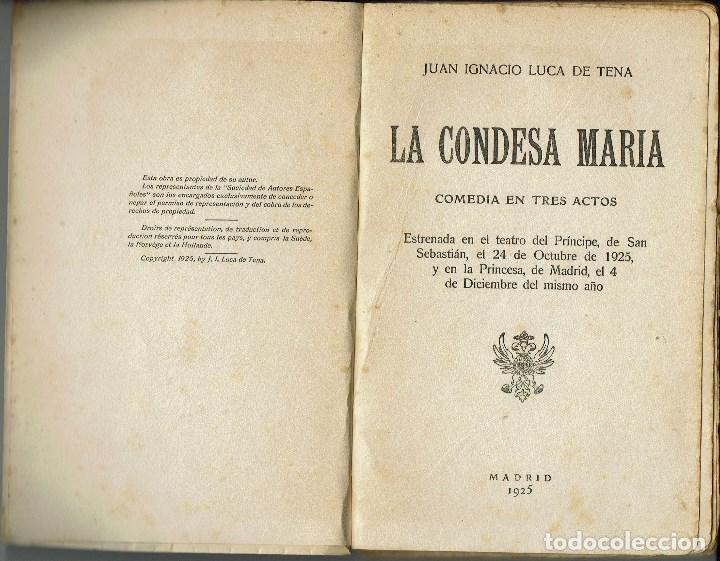 LA CONDESA MARÍA, POR JUAN IGNACIO LUCA DE TENA. AÑO 1925. (5.6) (Libros antiguos (hasta 1936), raros y curiosos - Literatura - Teatro)
