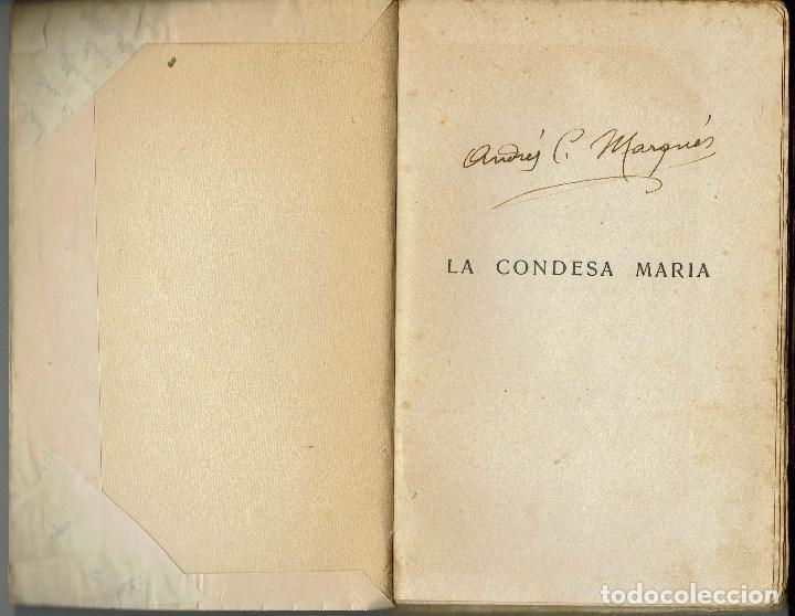 Libros antiguos: LA CONDESA MARÍA, POR JUAN IGNACIO LUCA DE TENA. AÑO 1925. (5.6) - Foto 2 - 134065090