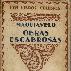 Libri antichi: OBRAS ESCABROSAS, POR NICOLÁS MAQUIAVELO. AÑO ¿? (12.5). Lote 134096774