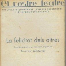Libros antiguos: LA FELICITAT DELS ALTRES, PER FRANCESC MASFERRER. AÑO 1936. (3/7). Lote 134264962