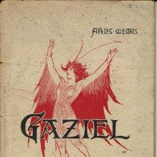 Libros antiguos: GAZIEL, PER APELES MESTRES. AÑO ¿? (3/7). Lote 134291982