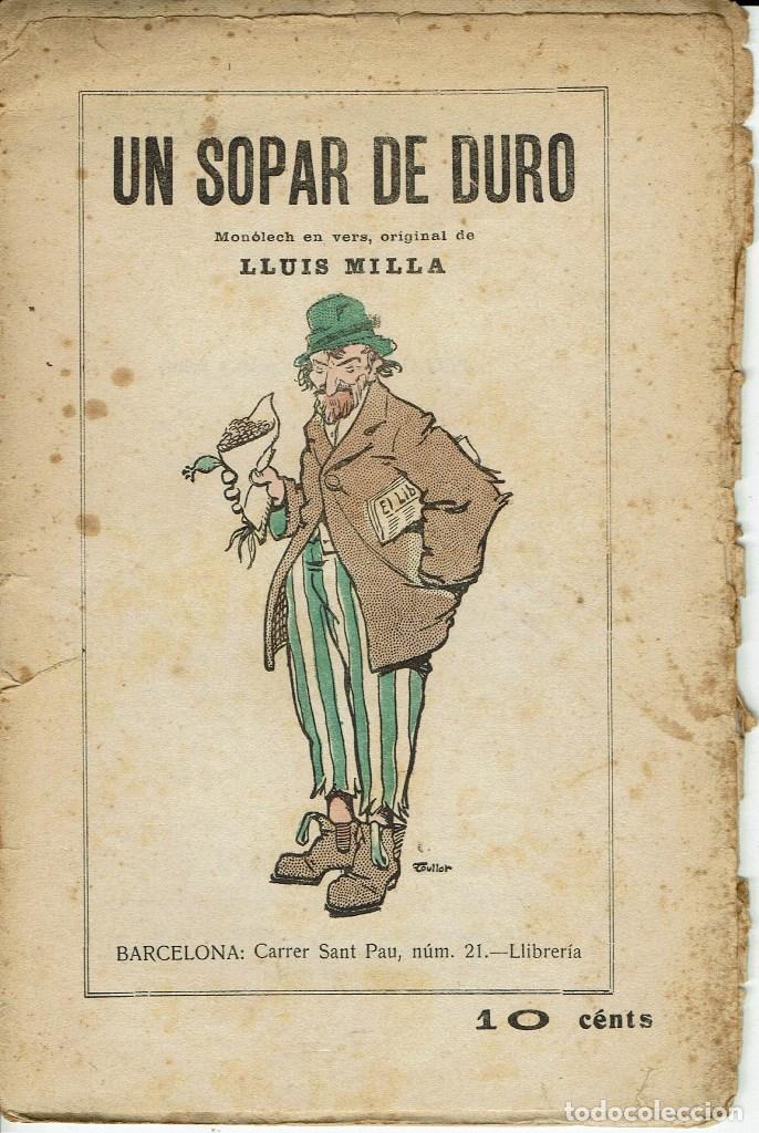 UN SOPAR DE DURO, PER LLUÍS MILLA. AÑO ¿? (3/7) (Libros antiguos (hasta 1936), raros y curiosos - Literatura - Teatro)