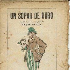 Libros antiguos: UN SOPAR DE DURO, PER LLUÍS MILLA. AÑO ¿? (3/7). Lote 134293798