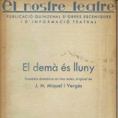 Libros antiguos: EL DEMÀ ÉS LLUNY, PER J. M. MIQUEL I VERGÉS. AÑO 1936. (3/7). Lote 134294686