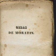 Libros antiguos: OBRAS DRAMÁTICAS Y LÍRICAS, POR LEANDRO FERNÁNDEZ DE MORATÍN. TOMO II. AÑO 1834. (13.5). Lote 134594654