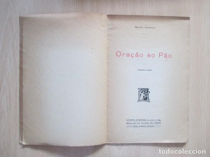 Libros antiguos: Oração ao Pão, de Guerra Junqueiro - Foto 5 - 134767386
