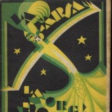 Libros antiguos: LA ORGÍA DORADA, POR PEDRO MUÑOZ SECA, PEDRO PÉREZ FERNÁNDEZ Y TOMÁS BORRÁS. AÑO 1928. (13.5). Lote 134779302