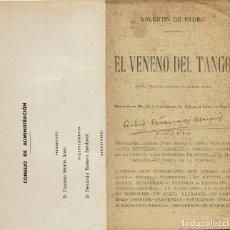 Libros antiguos: EL VENENO DEL TANGO, POR VALENTÍN DE PEDRO. AÑO ¿? (4/7). Lote 134961410