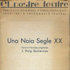 Libros antiguos: UNA NOIA SEGLE XX, PER J. ROIG GUIVERNAU. AÑO 1934. (5/7). Lote 135436738