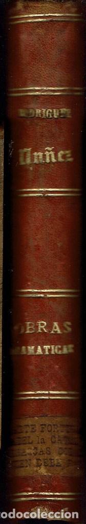 3 OBRAS DE T.RODRÍGUEZ RUBÍ/QUIEN DEBE,PAGA,DE G.NÚÑEZ DE ARCE.BIBLIO.J.BENEJAM VIVES.1846-1868(9.6) (Libros antiguos (hasta 1936), raros y curiosos - Literatura - Teatro)