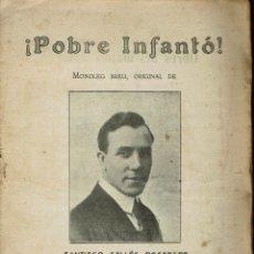 Libros antiguos: ¡POBRE INFANTÓ!, PER SANTIAGO SALLÉS ROCABERT. AÑO 1915. (5/7). Lote 135544558