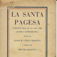 Libros antiguos: LA SANTA PAGESA, PER JOSEP Mª TOUS I MAROTO. PALMA DE MALLORCA. AÑO 1930. (6.7). Lote 135997030