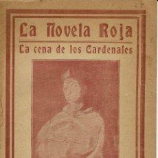 Libros antiguos: LA CENA DE LOS CARDENALES, POR JULIO DANTAS. AÑO 1923. (9/7). Lote 136281774