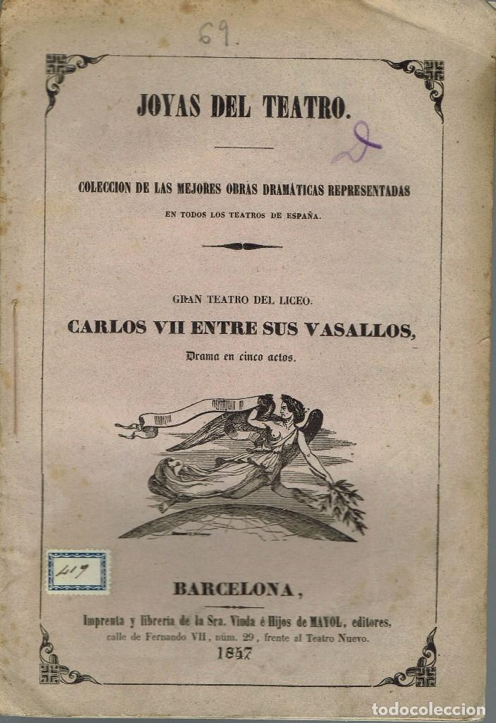 CARLOS VII ENTRE SUS VASALLOS, POR ALEJANDRO DUMAS. AÑO 1847. (9/7) (Libros antiguos (hasta 1936), raros y curiosos - Literatura - Teatro)