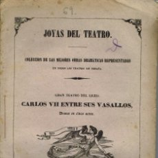 Libros antiguos: CARLOS VII ENTRE SUS VASALLOS, POR ALEJANDRO DUMAS. AÑO 1847. (9/7). Lote 136286370