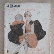 Libros antiguos: EL TEATRO MODERNO. FELIPE SASSONE. LO QUE SE LLEVAN LAS HORAS. 1927. Nº 81. MADRID AÑO III. . Lote 136483158