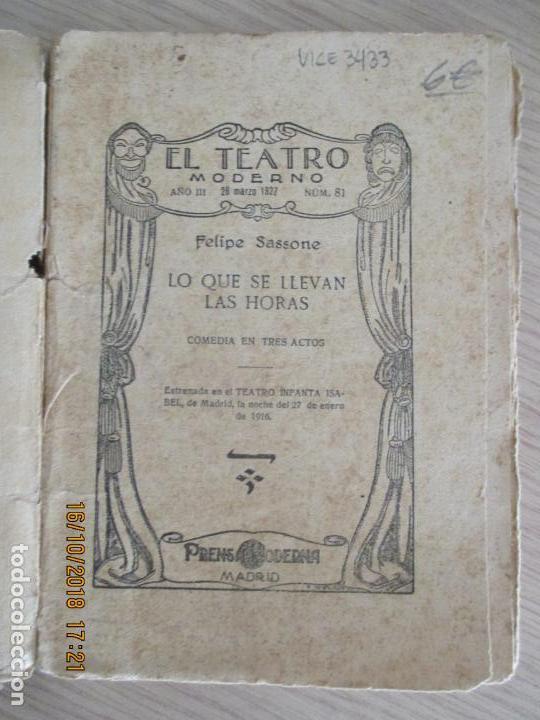 Libros antiguos: EL TEATRO MODERNO. FELIPE SASSONE. LO QUE SE LLEVAN LAS HORAS. 1927. Nº 81. MADRID AÑO III. - Foto 2 - 136483158
