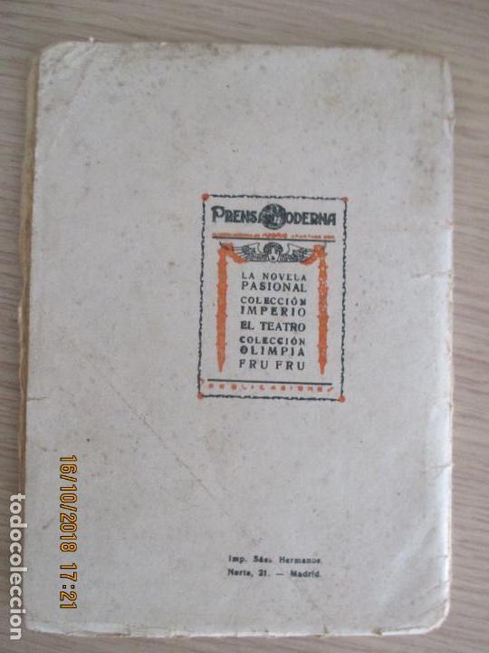 Libros antiguos: EL TEATRO MODERNO. FELIPE SASSONE. LO QUE SE LLEVAN LAS HORAS. 1927. Nº 81. MADRID AÑO III. - Foto 3 - 136483158