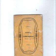 Libros antiguos: LUCIA DE LAMMERMOOR. PARTE PRIMA. LA PARTENZA. PARTE SECONDA IL CONTRATTO NUZIALE. 1838.. Lote 137406014