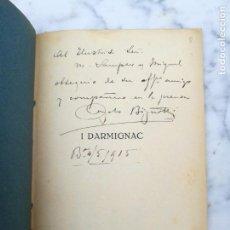 Libros antiguos: I DARMIGNAC OPERA EN TRES ACTOS FIRMADO POR SU AUTOR. Lote 138017670
