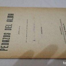 Libros antiguos: PEDAZOS DEL ALMA-JULIAN MORON Y ANTON-DRAMA-SOCIEDAD DE AUTORES ESPAÑOLES 1911. Lote 138069354
