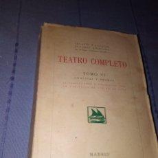 Libros antiguos: TEATRO COMPLETO TOMO VI SERAFIN Y JOAQUÍN ALVAREZ QUINTERO ED MADRID 1928 - RUSTICA 1923. Lote 139128278
