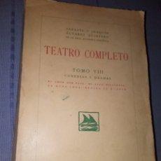 Libros antiguos: TEATRO COMPLETO TOMO VIII SERAFIN Y JOAQUÍN ALVAREZ QUINTERO ED MADRID 1928 - RUSTICA 1923. Lote 139243604