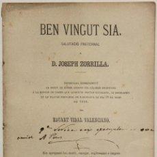 Libros antiguos: BEN VINGUT SIA. SALUTACIÓ FRATERNAL Á D. JOSEPH ZORRILLA. ESTRENADA ESPRESAMENT AB MOTIU DE HABER.... Lote 140133734