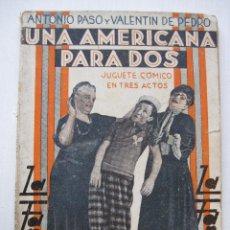 Libros antiguos: LA FARSA - UNA AMERICANA PARA DOS Nº319 - AÑO 1933. Lote 140135066