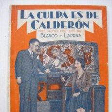 Libros antiguos: LA FARSA - LA CULPA ES DE CALDERON Nº214 - AÑO 1931. Lote 140135430