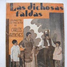 Libros antiguos: LA FARSA - LAS DISOCHAS FALDAS Nº288 - AÑO 1933. Lote 140135626