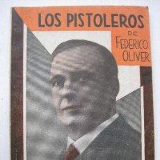 Libros antiguos: LA FARSA - LOS PISTOLEROS Nº224 - AÑO 1931. Lote 140136082