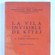 Libros antiguos: LA VILA INVISIBLE DE KÍTEJ - N. RIMSKI-KÖRSAKOV. Lote 140177802