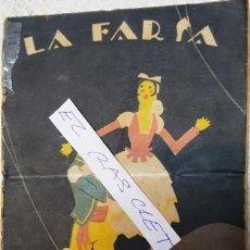 Libros antiguos: LA FARSA - LA CHULA DE PONTEVEDRA - PÀRADAS Y JIMENEZ --. Lote 140404166