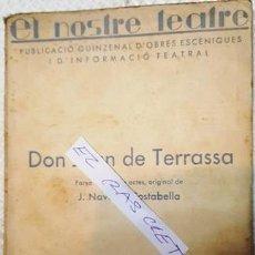 Libros antiguos: EL NOSTRE TEATRE - DON JOAN DE TERRASSA - J. NAVARRO COSTABELLA -. Lote 140404598