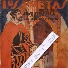 Libros antiguos: LOS POETAS - JOSE ZORRILLA - SUS MEJORES VERSOS -. Lote 140407038