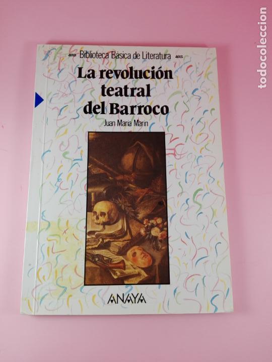 Libros antiguos: **LIBRO-LA REVOLUCIÓN TEATRAL DEL BARROCO-JUAN MARÍA MARÍN-ANAYA-1990-COLECIONISTAS-BUEN ESTADO - Foto 4 - 141733642