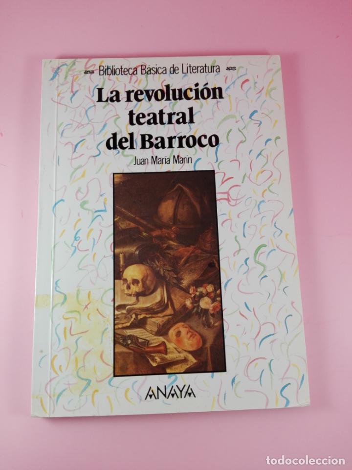 Libros antiguos: **LIBRO-LA REVOLUCIÓN TEATRAL DEL BARROCO-JUAN MARÍA MARÍN-ANAYA-1990-COLECIONISTAS-BUEN ESTADO - Foto 5 - 141733642