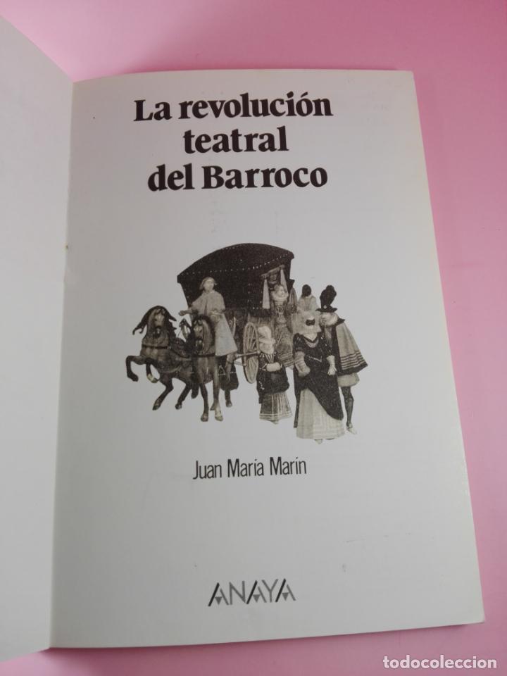 Libros antiguos: **LIBRO-LA REVOLUCIÓN TEATRAL DEL BARROCO-JUAN MARÍA MARÍN-ANAYA-1990-COLECIONISTAS-BUEN ESTADO - Foto 2 - 141733642