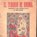 Libros antiguos: NOFRE LLONSA : EL TENORIO DE BROMA - ANIMALADA EN 7 ACTOS (MILLÁ, S.F.). Lote 142266058