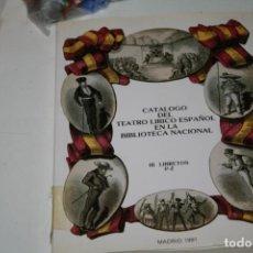 Libros antiguos: LIBRO CATALOGO DEL TEATRO LIRICO ESPAÑOL EN LA BIBLIOTECA NACIONAL . Lote 143906498