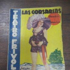 Libros antiguos: LAS CORSARIAS. ENRIQUE PARADAS Y JOAQUIN GIMENEZ. 1936.. Lote 172636347