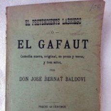 Libros antiguos: FOLLETO O LIBRO, EL PRETENDIENTE LABRIEGO O EL GAFAUT , JOS BERNAT BALDOVI, SUECA 1913 ,RF1. Lote 144123702